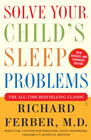 more information about Solve Your Child's Sleep Problems: Revised Edition: New, Revised, and Expanded Edition - eBook