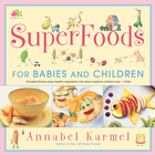 Superfoods: For Babies and Children - eBook