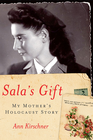 more information about Sala's Gift: My Mother's Holocaust Story - eBook