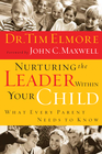 more information about Nurturing the Leader Within Your Child: What Every Parent Needs to Know - eBook