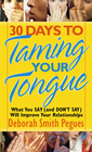 more information about 30 Days to Taming Your Tongue: What You Say (and Don't Say) Will Improve Your Relationships - eBook
