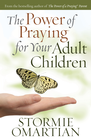 more information about The Power of Praying for Your Adult Children - eBook