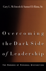 more information about Overcoming the Dark Side of Leadership: The Paradox of Personal Dysfunction / Revised - eBook