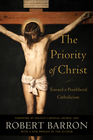 more information about Priority of Christ, The: Toward a Postliberal Catholicism - eBook