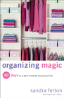 more information about Organizing Magic: 40 Days to a Well-Ordered Home and Life - eBook