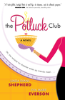 more information about Potluck Club, The: A Novel - eBook