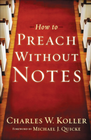 more information about How to Preach without Notes - eBook