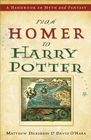more information about From Homer to Harry Potter: A Handbook on Myth and Fantasy - eBook