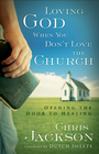 more information about Loving God When You Don't Love the Church: Opening the Door to Healing - eBook