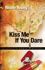 more information about Kiss Me If You Dare - eBook