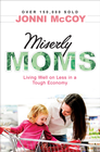 more information about Miserly Moms: Living Well on Less in a Tough Ecomony - eBook