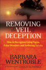 more information about Removing the Veil of Deception: How to Recognize Lying Signs, False Wonders, and Seducing Spirits - eBook