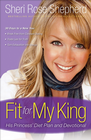 more information about Fit for My King: His Princess 30-Day Diet Plan and Devotional - eBook