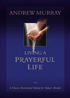 more information about Living a Prayerful Life - eBook