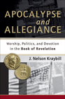 more information about Apocalypse and Allegiance: Worship, Politics, and Devotion in the Book of Revelation - eBook