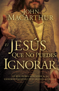 El Jesús Que No Pudes Ignorar