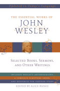 The Essential Works<br/>of John Wesley