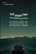 The Road Trip that Changed the World (Sampler)
