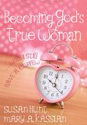 Becoming God's True Woman (Sampler)