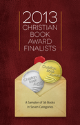 2013 Christian Book Award Finalists Sampler