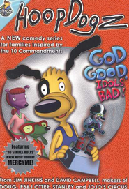 HoopDogz Episode #1: God Good, Idols Bad! Commandment 2 on DVD   -     By: Hoop Dogz