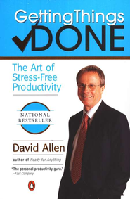 Getting Things Done  -              By: David Allen