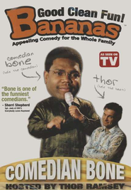 Bananas: Comedian Bone, DVD   -