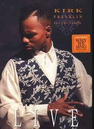 Kirk Franklin & The Family Live, DVD   -     By: Kirk Franklin, The Family