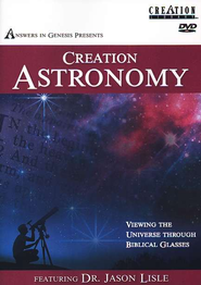 Creation Astronomy, DVD   -     By: Jason Lisle