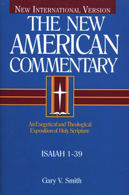 Isaiah 1-39: New American Commentary [NAC]   -     By: Gary V. Smith