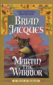 Martin the Warrior  -     By: Brian Jacques