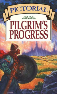 Pictorial Pilgrim's Progress   -              By: John Bunyan                   Illustrated By: Joanne Brubaker