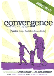 Parenting: Helping Your Kids Become Adults   -     By: Donald Miller, John Townsend