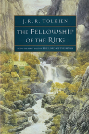 The Fellowship of the Ring  Part One of the Lord of the Rings  -              By: J.R.R. Tolkien