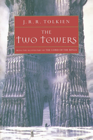 The Two Towers: Part Two of the Lord of Rings, Softcover   -              By: J.R.R. Tolkien