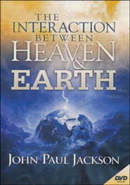 Interaction Between Heaven & Earth DVD   -     By: John Paul Jackson