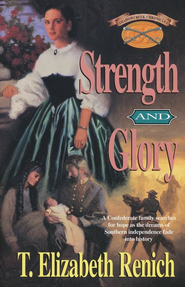 Strength and Glory   -     By: T. Elizabeth Renich