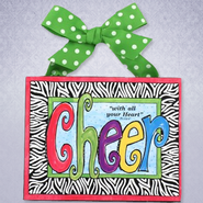 Cheer With All Your Heart Plaque  -