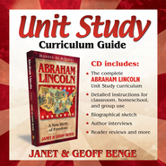 Heroes of History: Abraham Lincoln Unit Study Curriculum Guide   -     By: Janet Benge, Geoff Benge