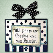 All Things are Possible Plaque, Blue and White  -