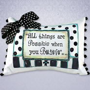 All Things are Possible Pillow With Bow, Black and White  -