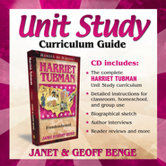 Heroes of History: Harriet Tubman Unit Study Curriculum Guide   -     By: Janet Benge, Geoff Benge