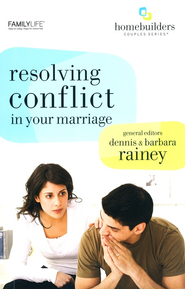 Resolving Conflict in Your Marriage  -     By: Dennis Rainey, Barbara Rainey