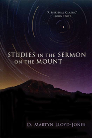 Studies in the Sermon on the Mount   -     By: D. Martyn Lloyd-Jones
