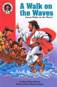 A Walk on the Waves: Matthew 14:13-   -     By: Dennis Jones