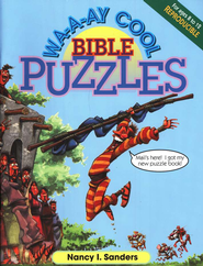 Wa-a-ay Cool Bible Puzzles  -              By: Nancy Sanders