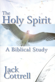 The Holy Spirit: A Biblical Study  -     By: Jack Cottrell