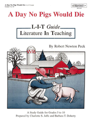 Day No Pigs Would Die L-I-T Study Guide   -
