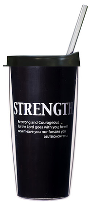 Be Strong and Courageous Traveler Mug with Lid and Straw  -