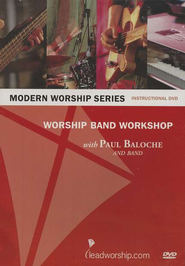 Worship Band Workshop, DVD   -     By: Paul Baloche